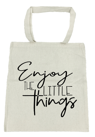 Enjoy the Little Things Tote Bag- Michelle's Gift Studio