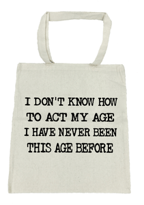 Act My Age - Michelle's Gift Studio