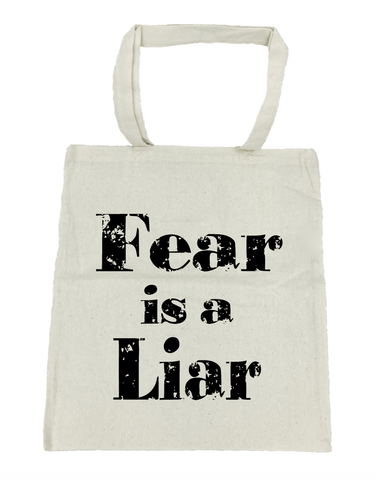 Fear Is a Liar Tote Bag- Michelle's Gift Studio