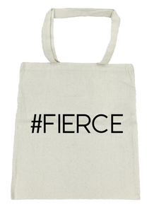 #Fierce Tote Bag- Michelle's Gift Studio