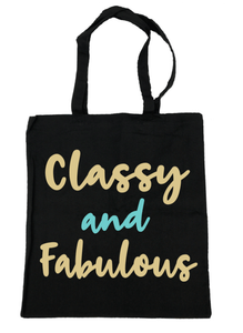 Classy and Fabulous - Michelle's Gift Studio