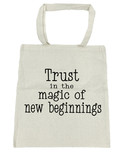 Trust in the Magic of New Beginnings - Michelle's Gift Studio