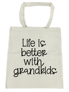 Life is Better with Grandkids Tote Bag- Michelle's Gift Studio