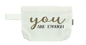 You Are Enough Cosmetic Bag- Michelle's Gift Studio