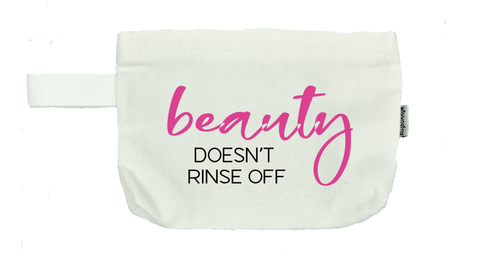 Beauty Doesn't Rinse Off - Michelle's Gift Studio