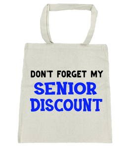Don't Forget My Senior Discount Tote Bag- Michelle's Gift Studio