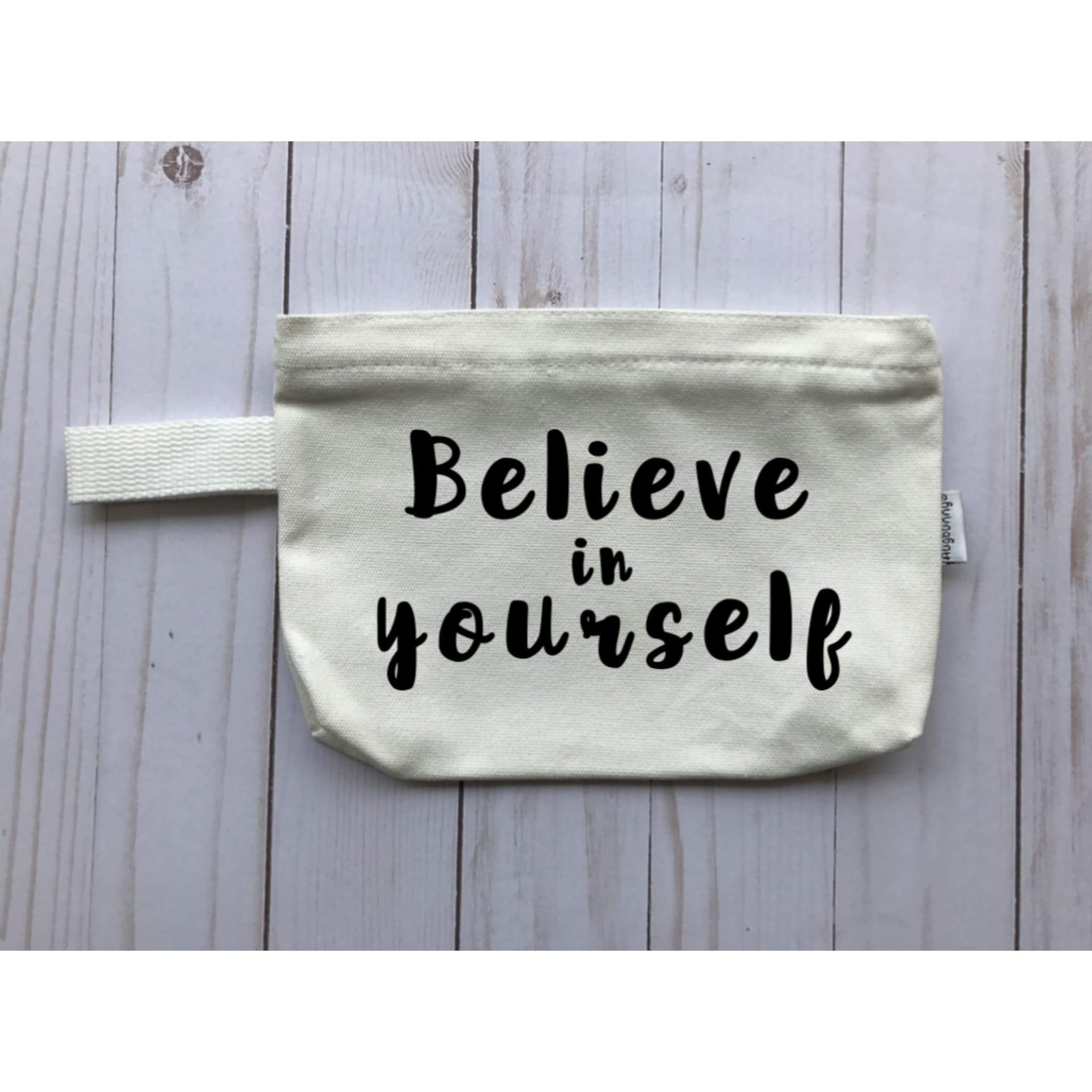 Believe in Yourself - Michelle's Gift Studio