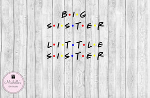 Big Sister Little Sister - Michelle's Gift Studio