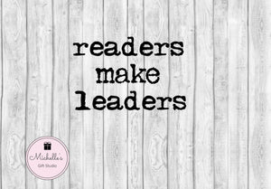 Readers Make Leaders svg | Reading svg | Readers svg | Leaders svg | Leadership svg | Teaching svg | Teachers svg | Inspirational svg - Michelle's Gift Studio