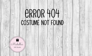 Error 404 Costume Not Found SVG File- Michelle's Gift Studio