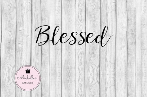 Blessed - Michelle's Gift Studio