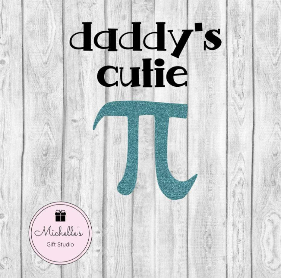 Daddy's Cutie Pie - Michelle's Gift Studio