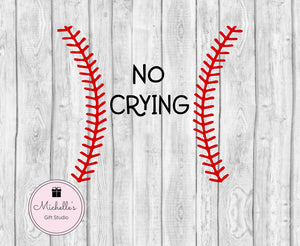 No Crying in Baseball svg | Baseball svg | No Crying svg | Sports svg | Baseball Shirt | Baseball Quote | Baseball Laces - Michelle's Gift Studio