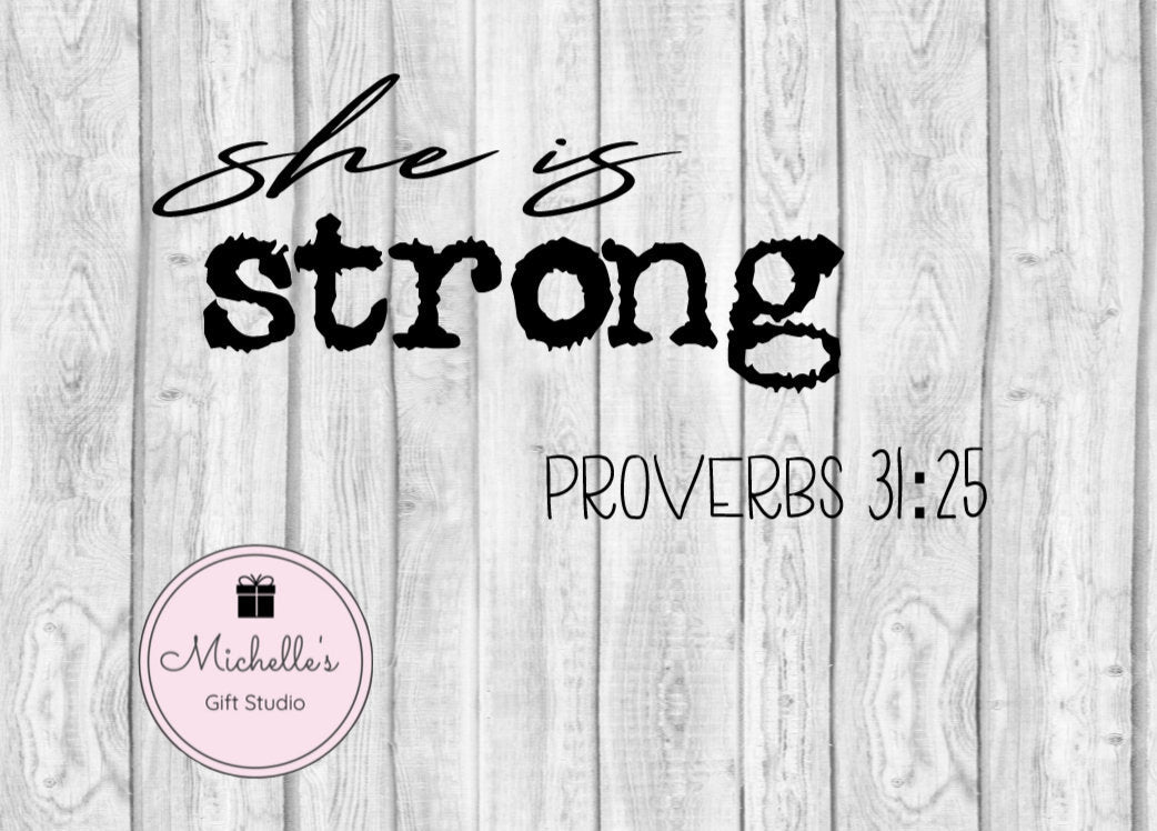 She is Strong SVG | Strength svg | Bible Verse svg | Faith svg | Spiritual svg | Bible svg | She is Strong Cut File | Proverbs svg