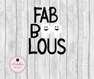 Fab-boo-lous SVG - Michelle's Gift Studio