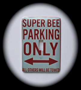 Metal Single Toggle Switch Plate Cover ~ Super Bee Parking Sign - Just Switch It 2