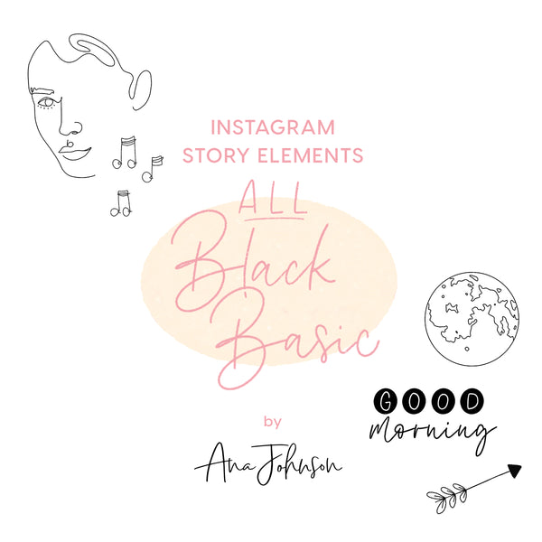 Instagram Story Elements - ALL BLACK BASIC ELEMENTS