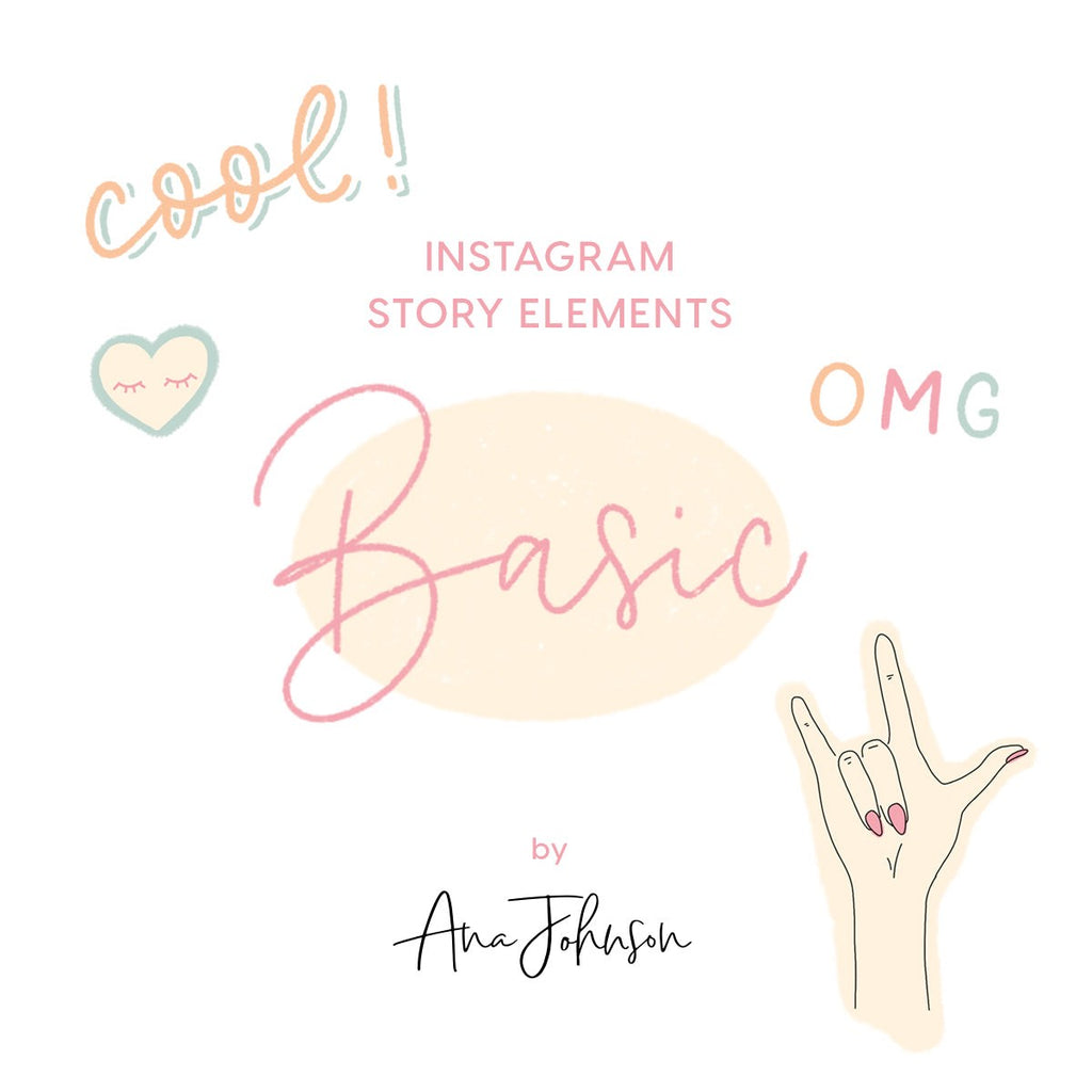 Instagram Story Elements - BASIC ELEMENTS