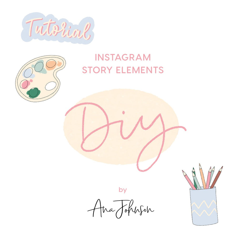 Instagram Story Elements - DIY ELEMENTS
