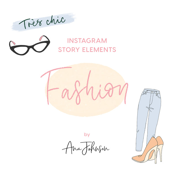 Instagram Story Elements - FASHION ELEMENTS