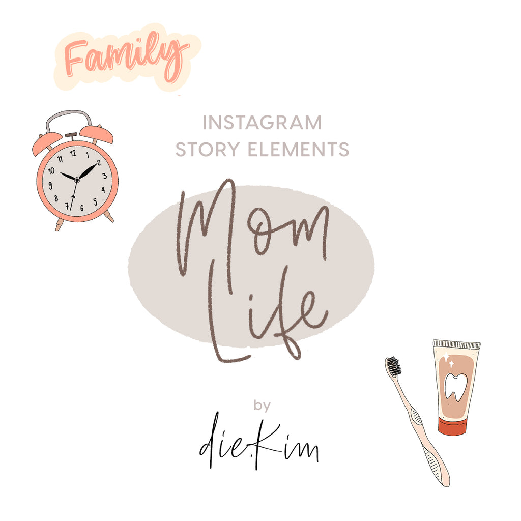 Instagram Story Elements - MOMLIFE ELEMENTS by Die.Kim