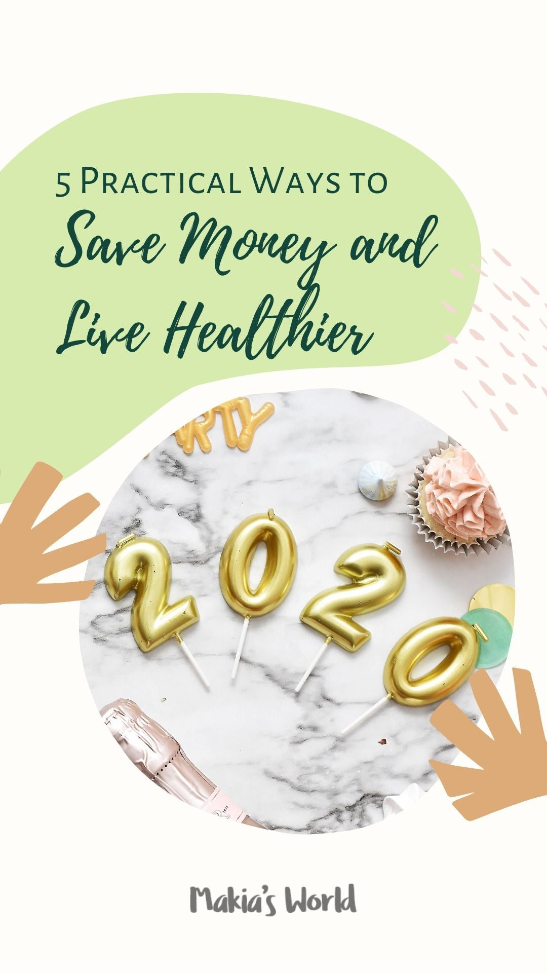 5 Practical Ways to Save Money and Live Healthier in 2020