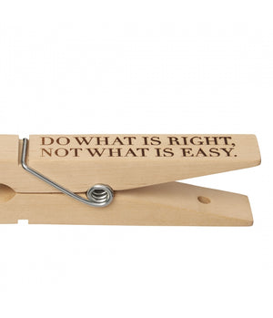 "Wooden Pegg XXL ""Do What is Right, Not What is Easy"""