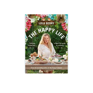 The Happy Life By Lola Berry