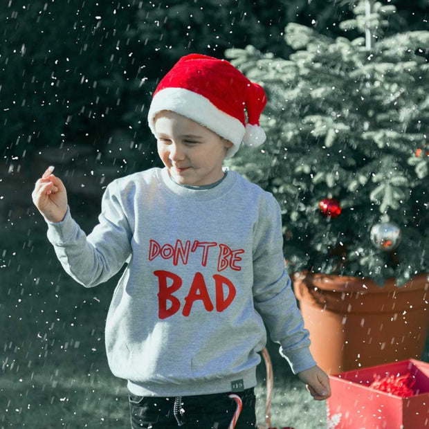 KIDULT & CO DONT BE BAD CHRISTMAS IS RAD UNISEX SWEAT & HOODIE