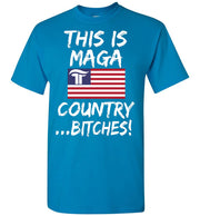 This Is MAGA Country Bitches Tee - The Trumptastic Shop