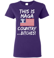 Women's This Is MAGA Country Bitches Tee - The Trumptastic Shop