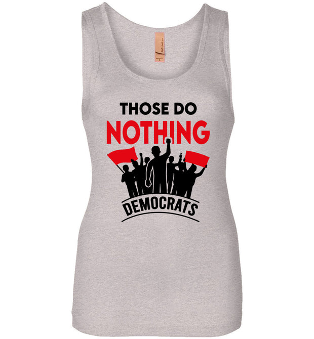 Women's Those Do Nothing Democrats Tank - The Trumptastic Shop