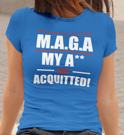 Women's My A** Got Acquitted Tee - The Trumptastic Shop