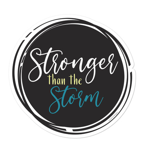Stronger than the Storm Bubble-free stickers