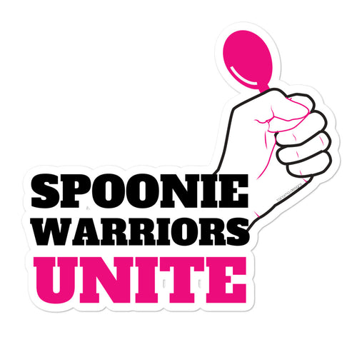 Spoonie Warriors Unite Bubble-free stickers