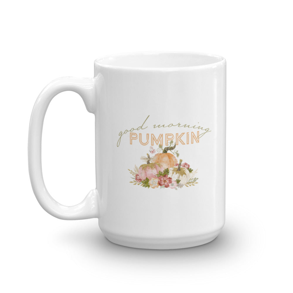 """Good Morning Pumpkin"" Mug"