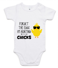 Forget The Eggs I'm Hunting Chicks Onesie