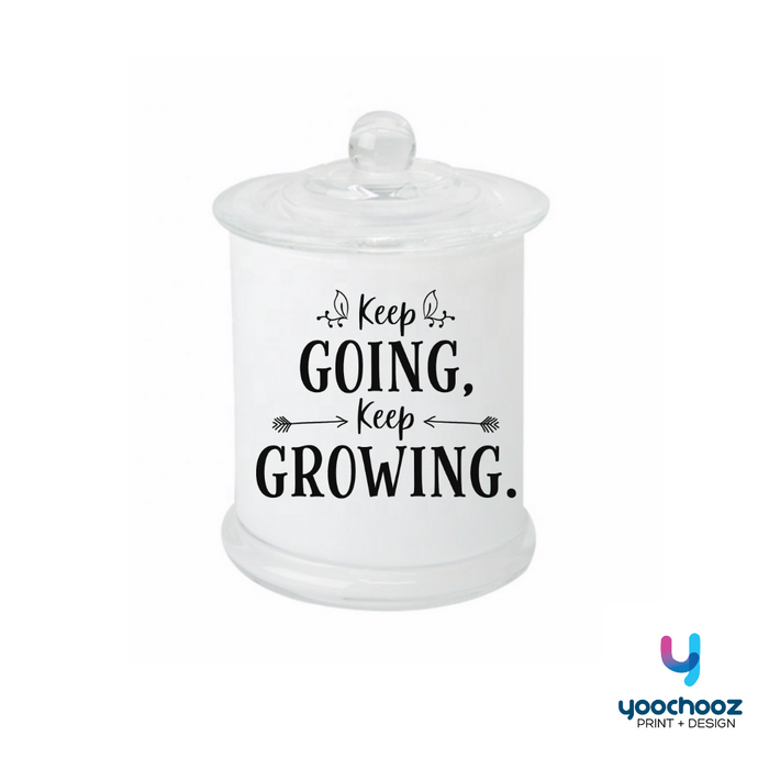 KEEP GOING, KEEP GROWING- CANDLE