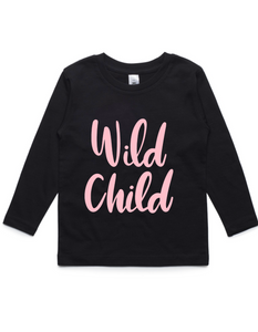 Wild Child- Kids Long Sleeve Shirt- Pink