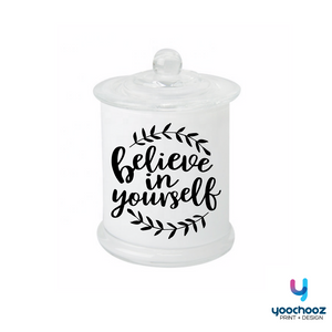 believe in yourself- Candle