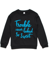 Trouble never looked so sweet- Kids Crew Jumper- Blue