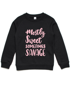 Mostly sweet sometimes savage- Kids Crew Jumper- Pink