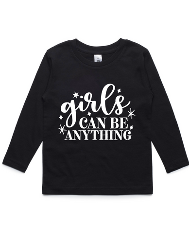 Girls can be anything- Kids Long Sleeve Shirt- Black