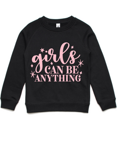 Girls can be anything- Kids Crew Jumper- Pink