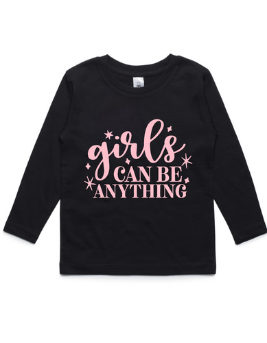 Girls can be anything- Kids Long Sleeve Shirt- Pink