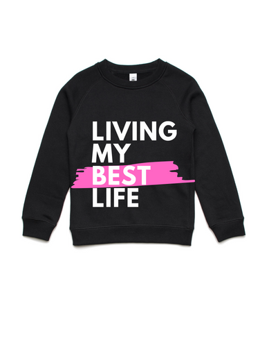 Living my best life- Kids Crew Jumper- Pink