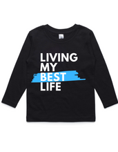 Living my best life- Kids Long Sleeve Shirt- Blue