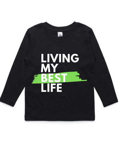 Living my best life- Kids Long Sleeve Shirt- Green