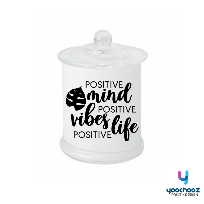 POSITIVE mind, POSITIVE vibes, POSITIVE life- Candle
