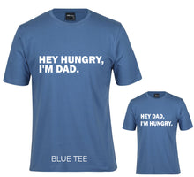 Matching Hey Hungry / Hey Dad Tee's
